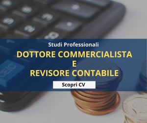 Dottore Commercialista e Revisore Contabile